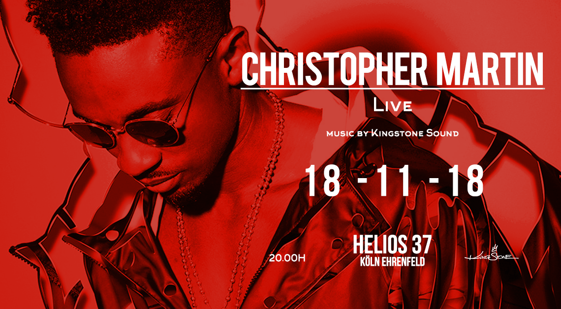 Christopher Martin Live – music by Kingstone Sound