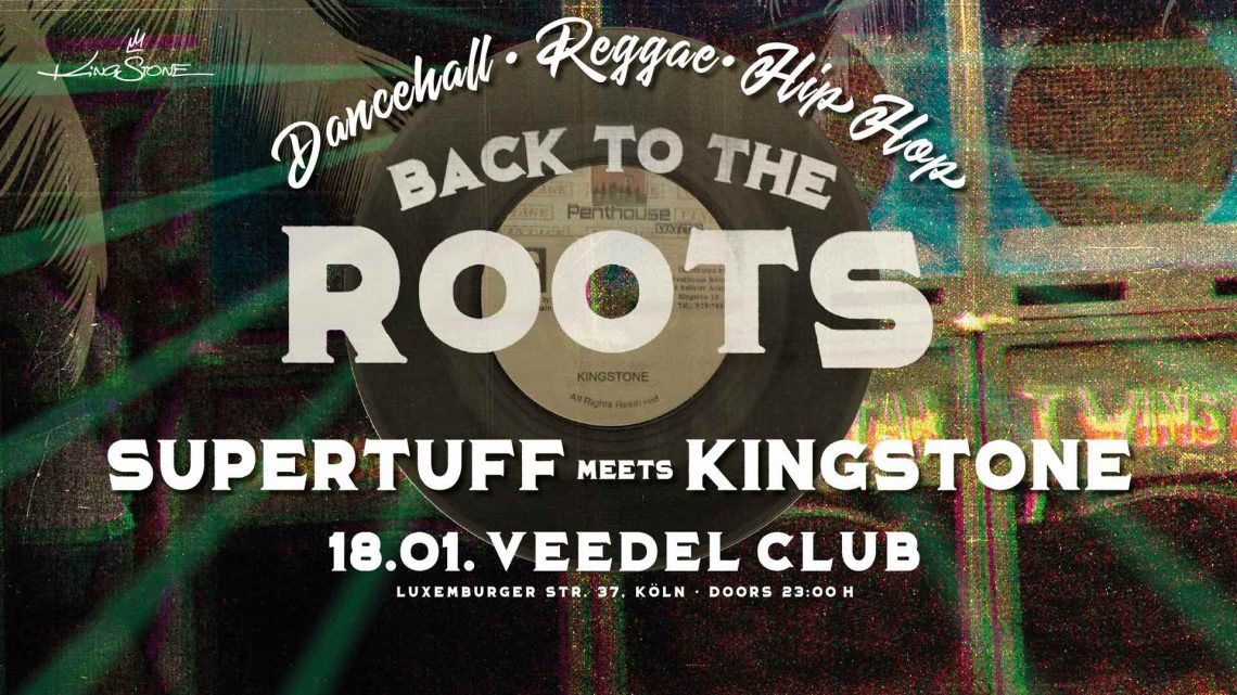 Back to the roots  Supertuff meets Kingstone